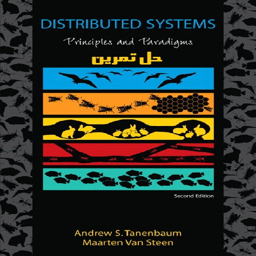 distributed system problem solution andrew taneebaum maarten Maarten van steen andrew s tanenbaum (third edition, version 01) distributed systems a free copy of the above book should be obtainable from the web-site.